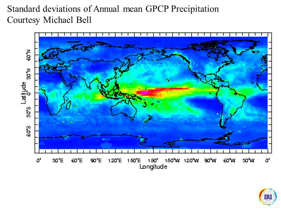 Standard deviations of Annual mean GPCP Precipitation Courtesy Michael Bell
