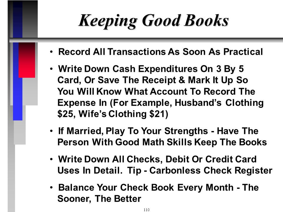 109 Develop Discipline, Which Will Lead To Freedom, No Debt Spend Money Based On The Bottom Line Of The Budget Account Sheet And NOT The Bottom Line O