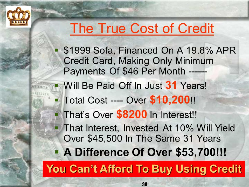 38 How Long To Pay Off? r How Long Does It Take To Pay Off Your Credit Card If You Make Just The Minimum Payment?