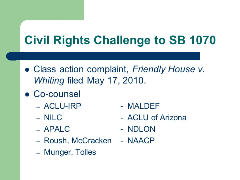 Civil Rights Challenge to SB 1070 Class action complaint, Friendly House v.