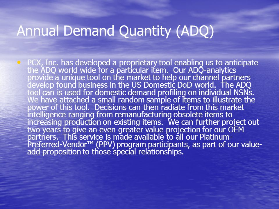 Annual Demand Quantity (ADQ) PCX, Inc.