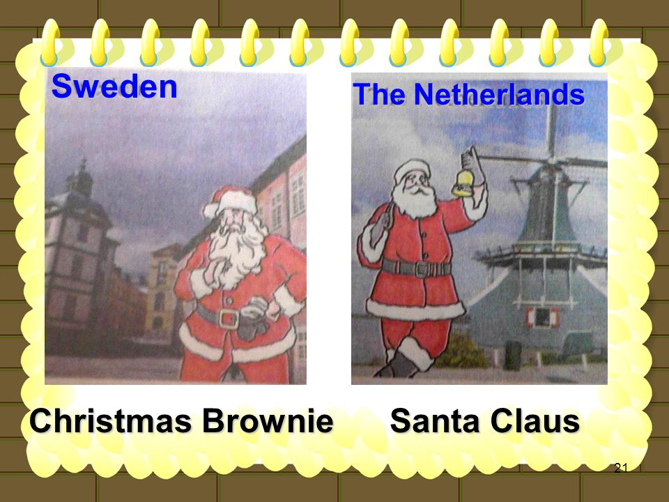 21 Sweden Christmas Brownie Santa Claus The Netherlands