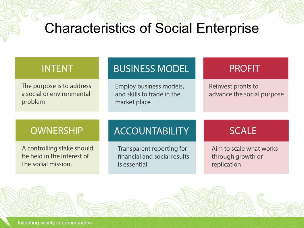 Characteristics of Social Enterprise