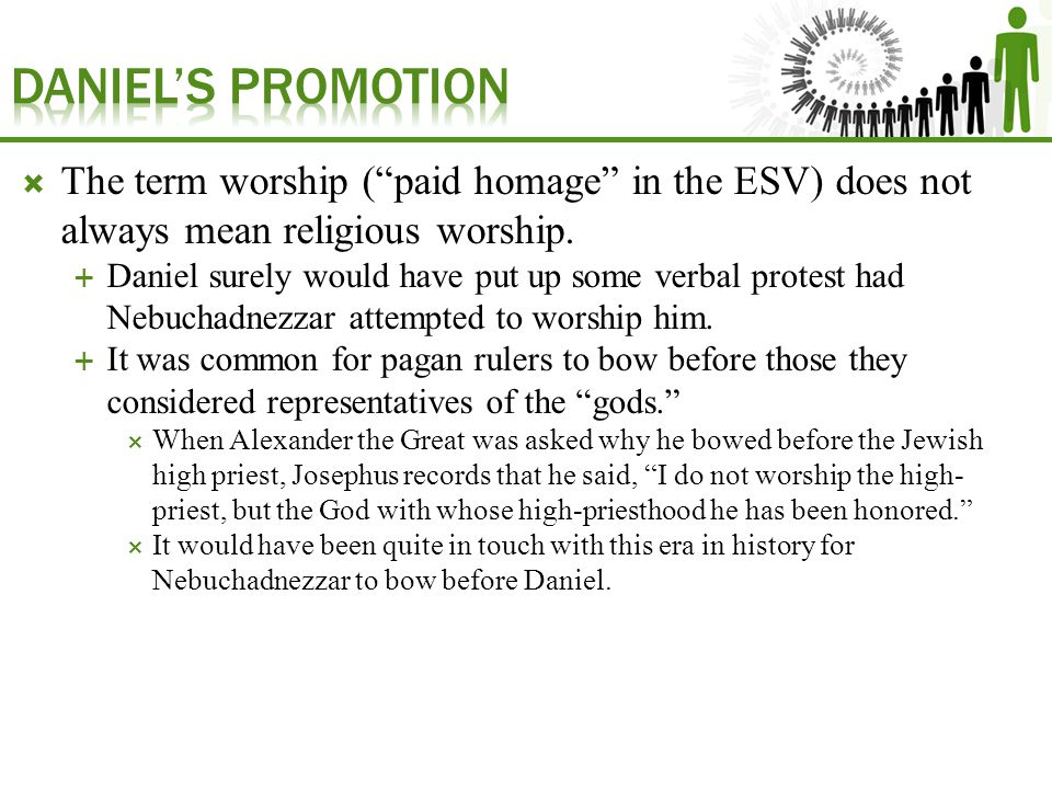  The term worship ( paid homage in the ESV) does not always mean religious worship.