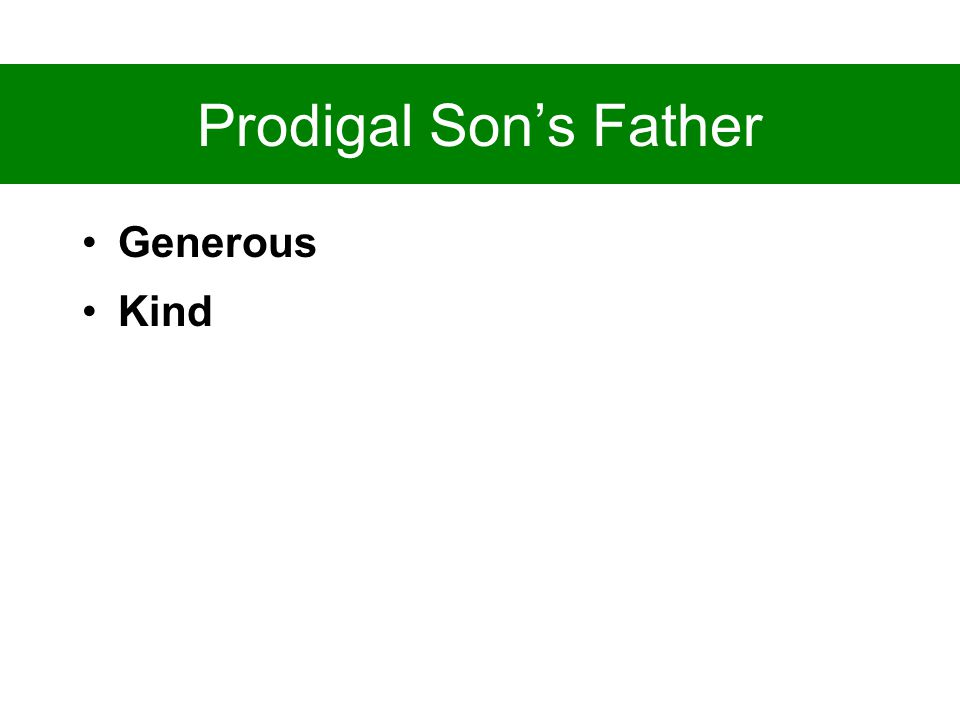 Prodigal Son's Father Generous Kind