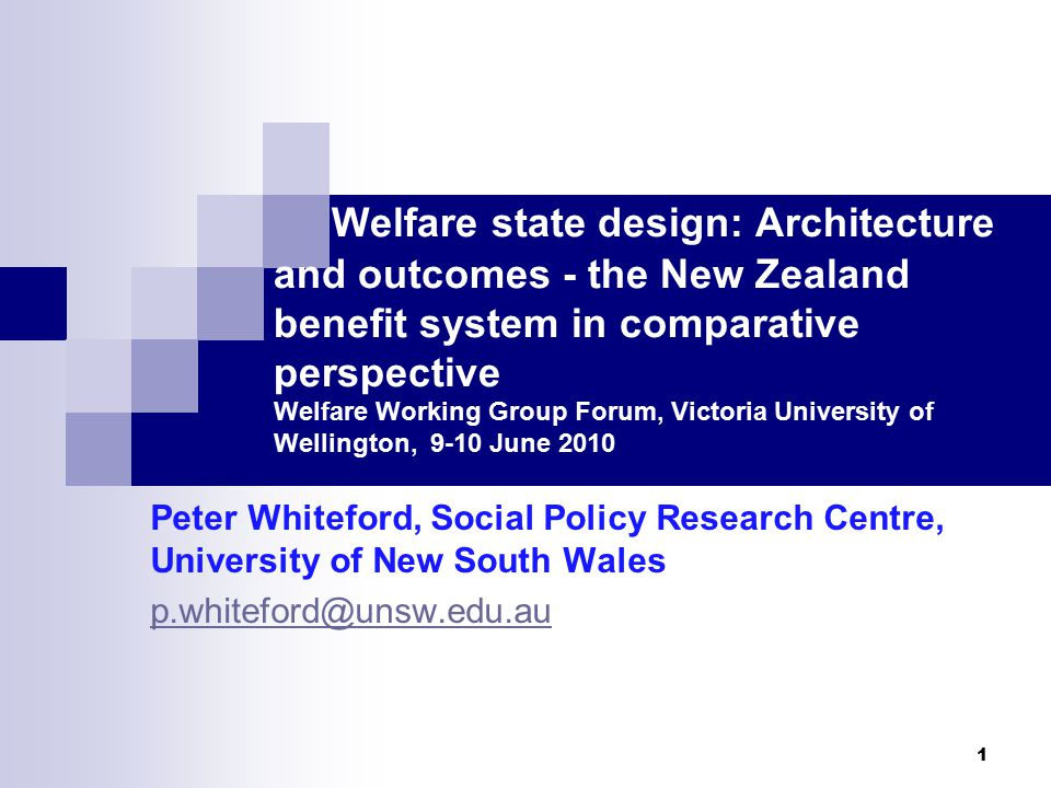 2 Outline  Nature and limitations of the approach  The design of benefit systems  Targeting, progressivity and redistribution  How New Zealand compares – particularly to Australia  Summary and some conclusions  Sources and additional material