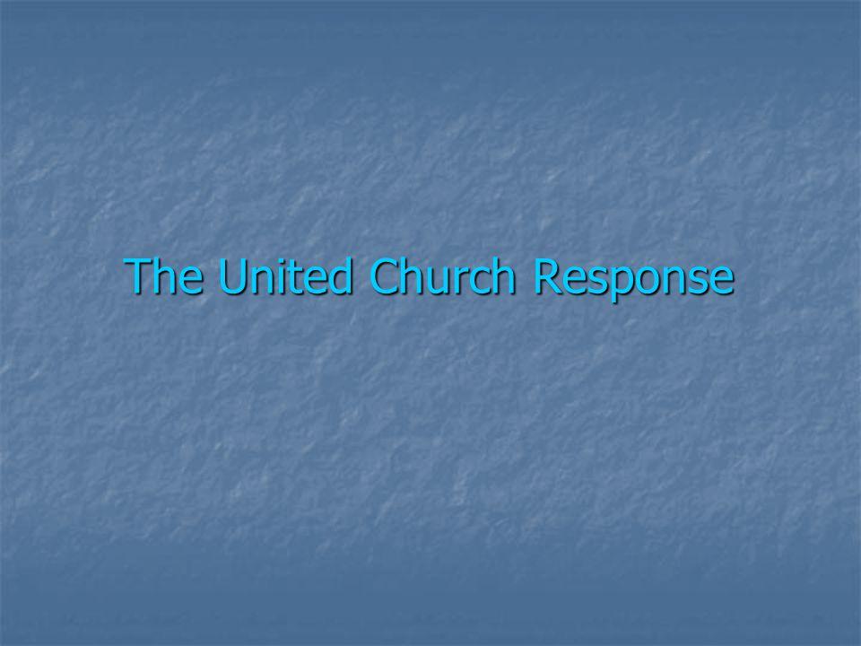 The United Church Response