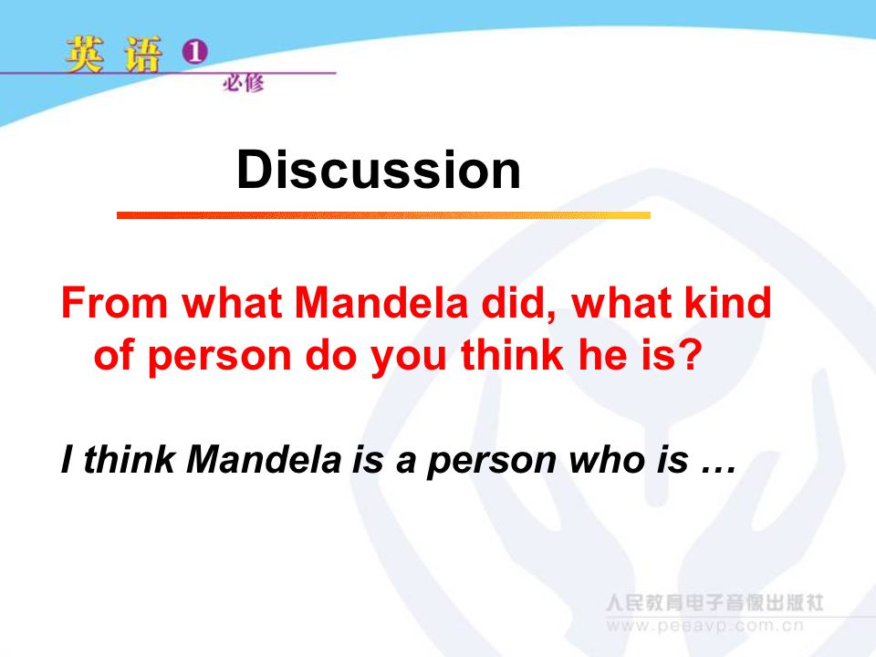 From what Mandela did, what kind of person do you think he is.