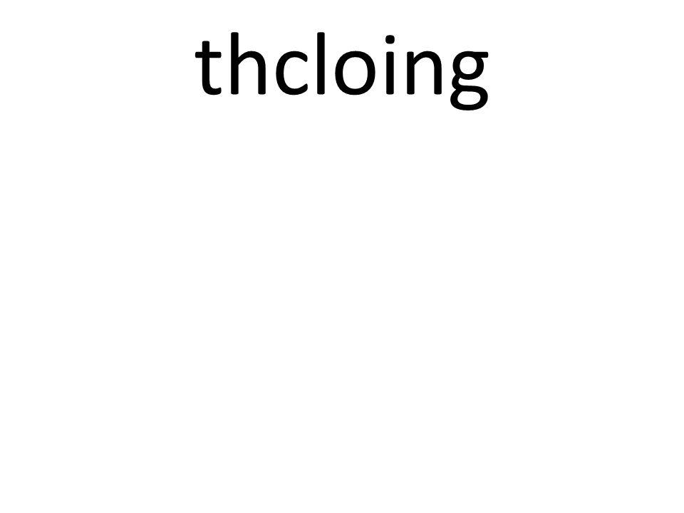 thcloing