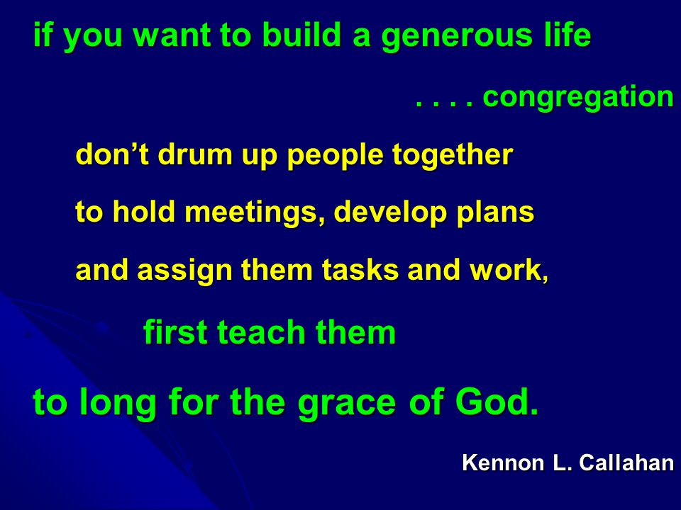 if you want to build a generous life.... congregation....