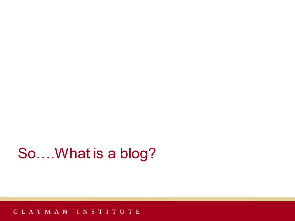 So….What is a blog