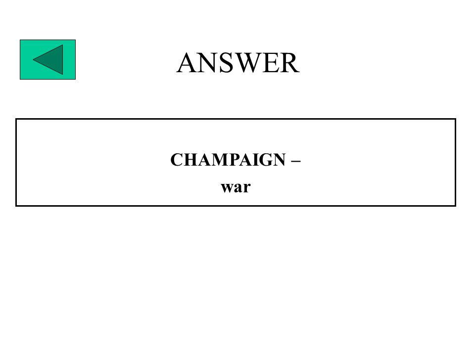 ANSWER CHAMPAIGN – war