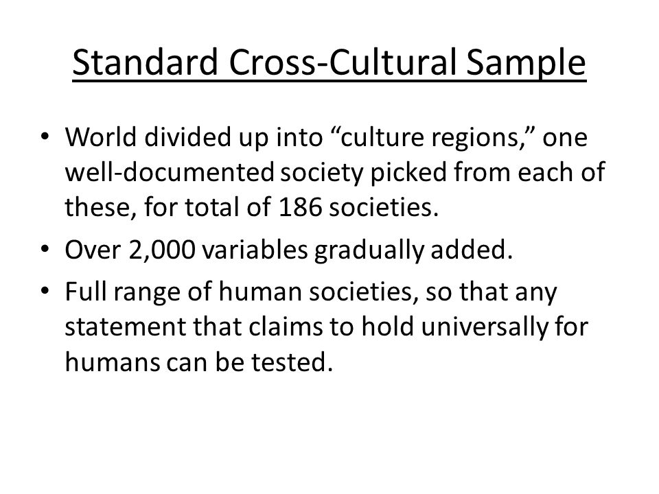 Standard Cross-Cultural Sample World divided up into culture regions, one well-documented society picked from each of these, for total of 186 societies.