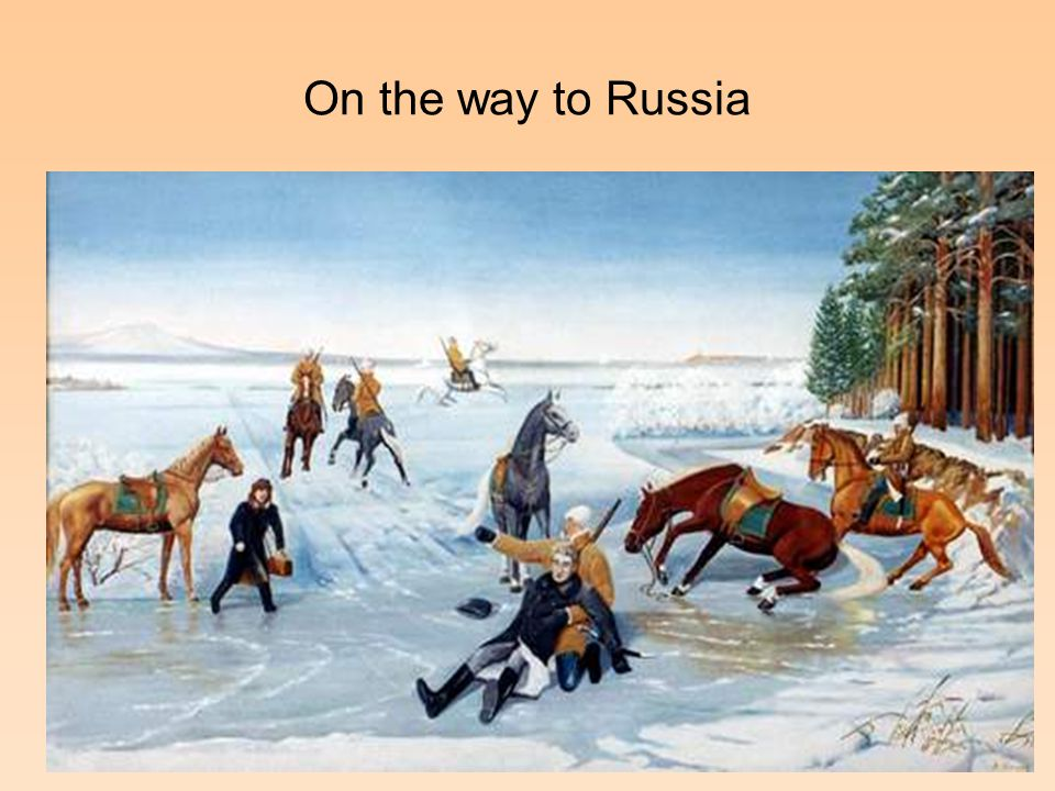 On the way to Russia