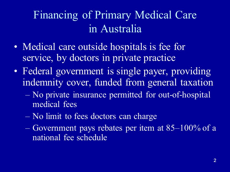 Immunisation GP financial incentives one part of a package also including –education programs for GPs –national league tables of GP performance by region –financial incentives for parents –publicity campaign for immunisation –A national child immunisation register Service incentive payments to GP for completing vaccination ($18.50 per completion) Outcome payment to practice for achieving > 90% for children attending practice.