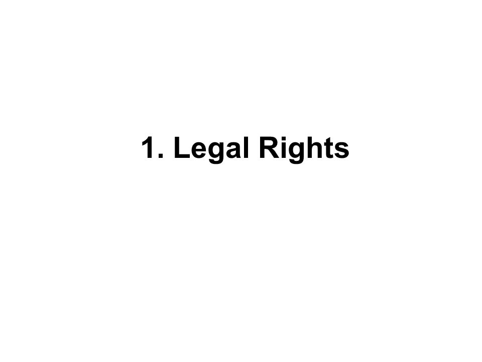 1. Legal Rights