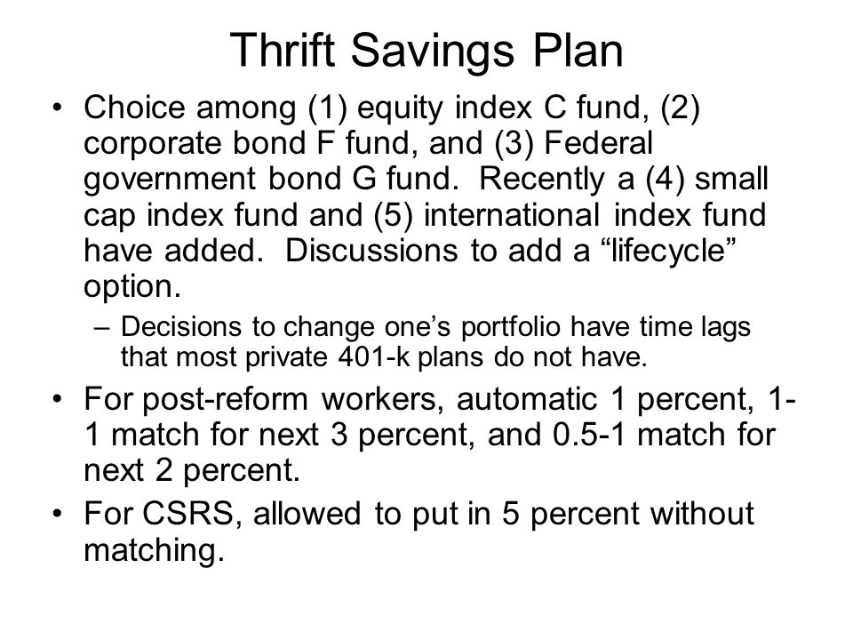 Thrift Savings Plan Choice among (1) equity index C fund, (2) corporate bond F fund, and (3) Federal government bond G fund.