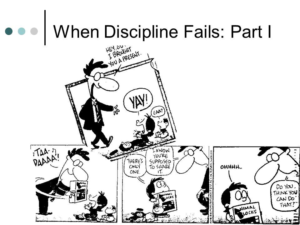 8 When Discipline Fails: Part I