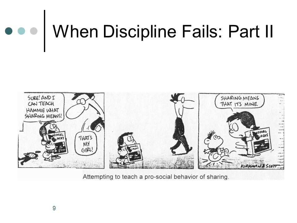 9 When Discipline Fails: Part II