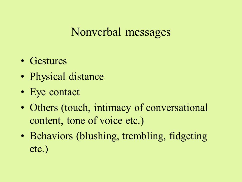 What is being perceived Appearance, skin color, gender Nonverbal behavior Verbal communications Behaviors (shyness, self-confidence, anxiety, etc.)