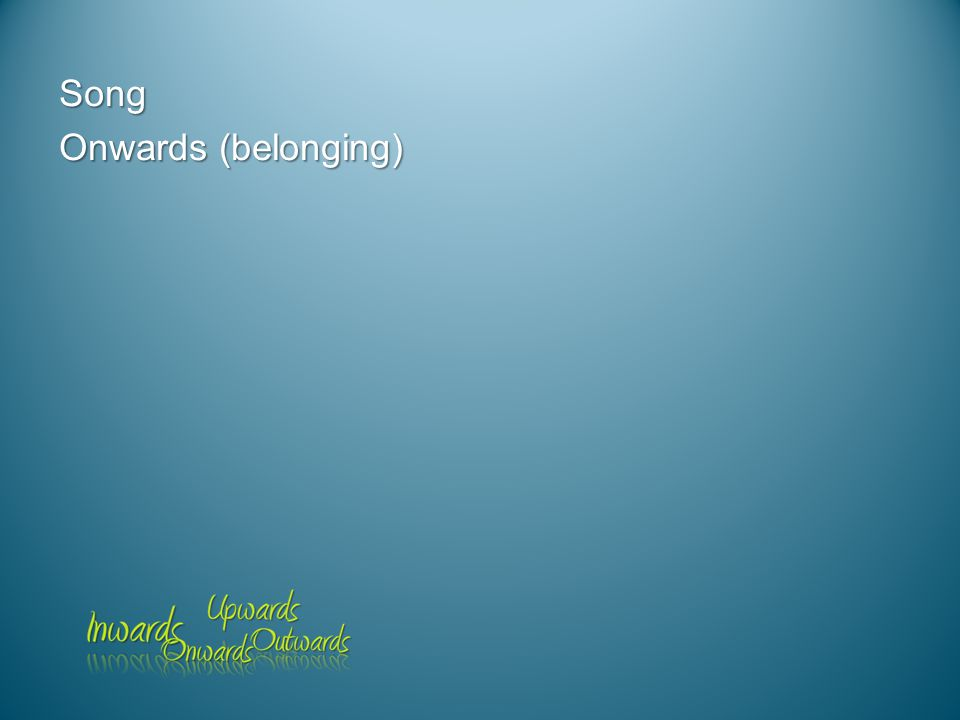 Song Onwards (belonging)