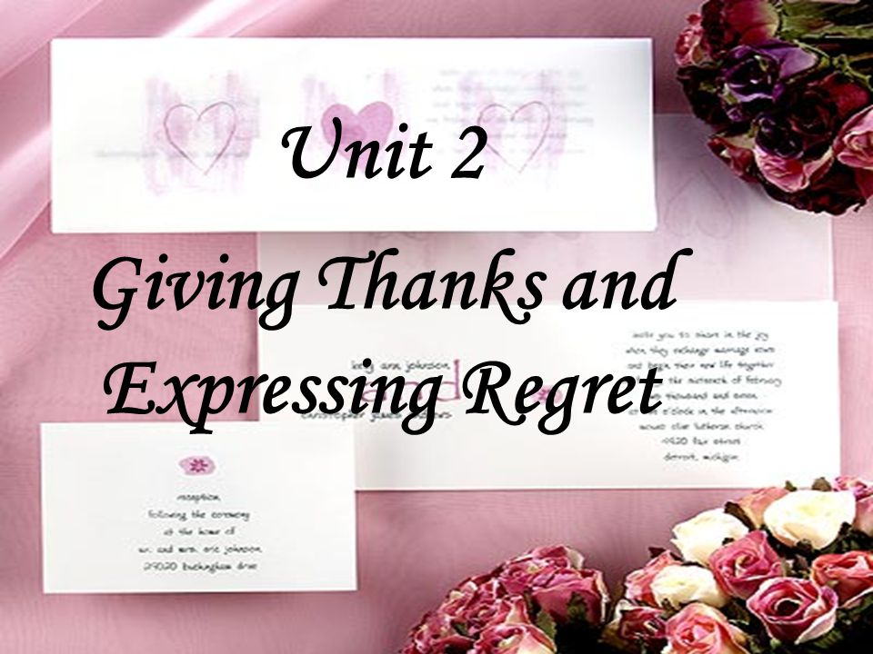 Unit 2 Giving Thanks and Expressing Regret