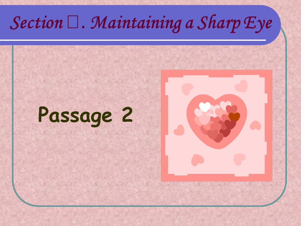 Section Ⅲ. Maintaining a Sharp Eye Passage 2