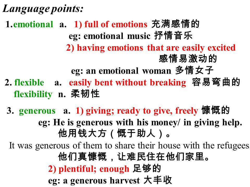 Language points: 1. emotional a.