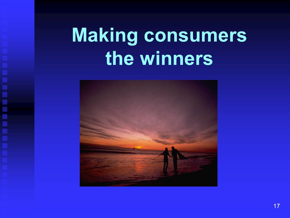 17 Making consumers the winners