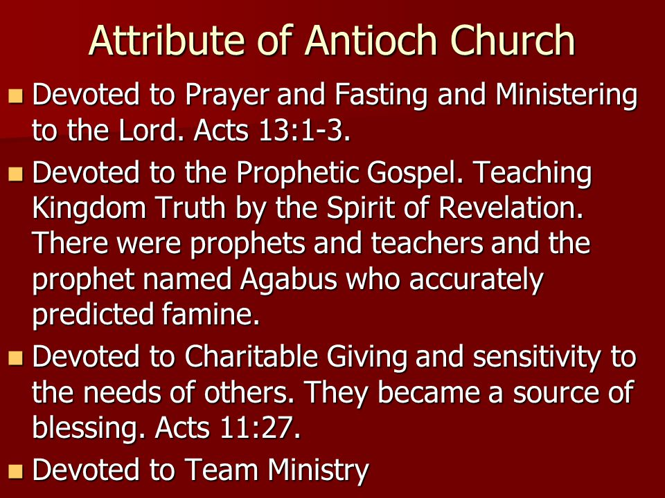 Attribute of Antioch Church Devoted to Prayer and Fasting and Ministering to the Lord.