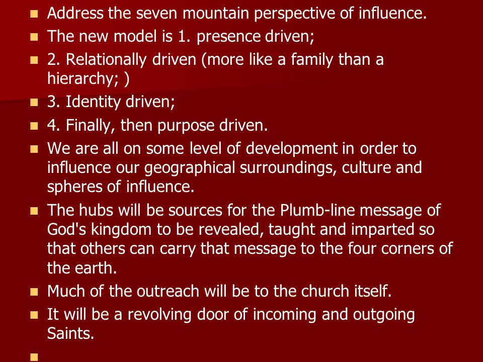 Address the seven mountain perspective of influence.