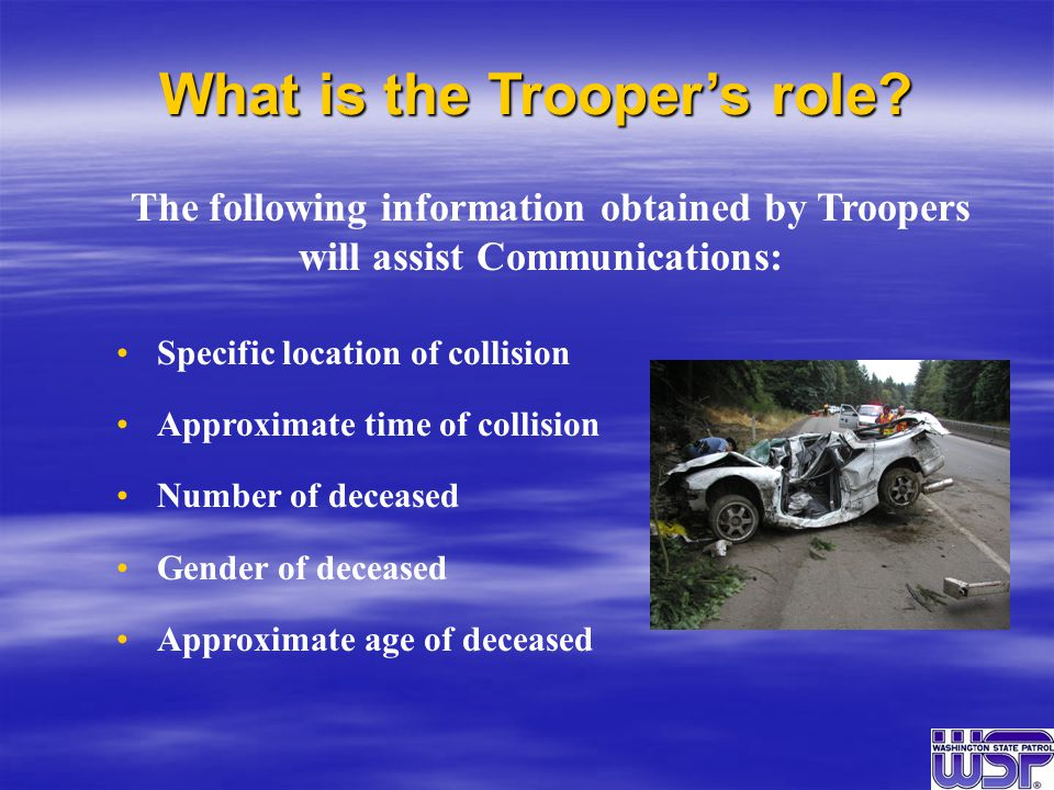 What is the Trooper's role.