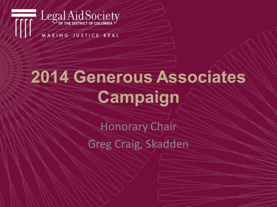 2014 Generous Associates Campaign Honorary Chair Greg Craig, Skadden