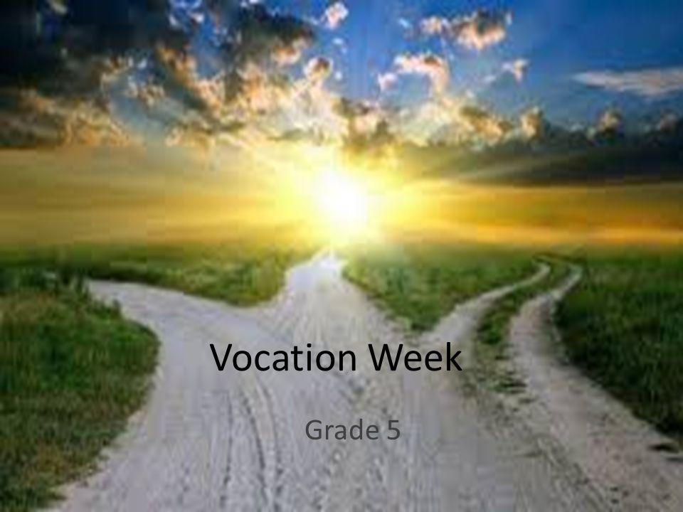 Vocation Week Grade 5