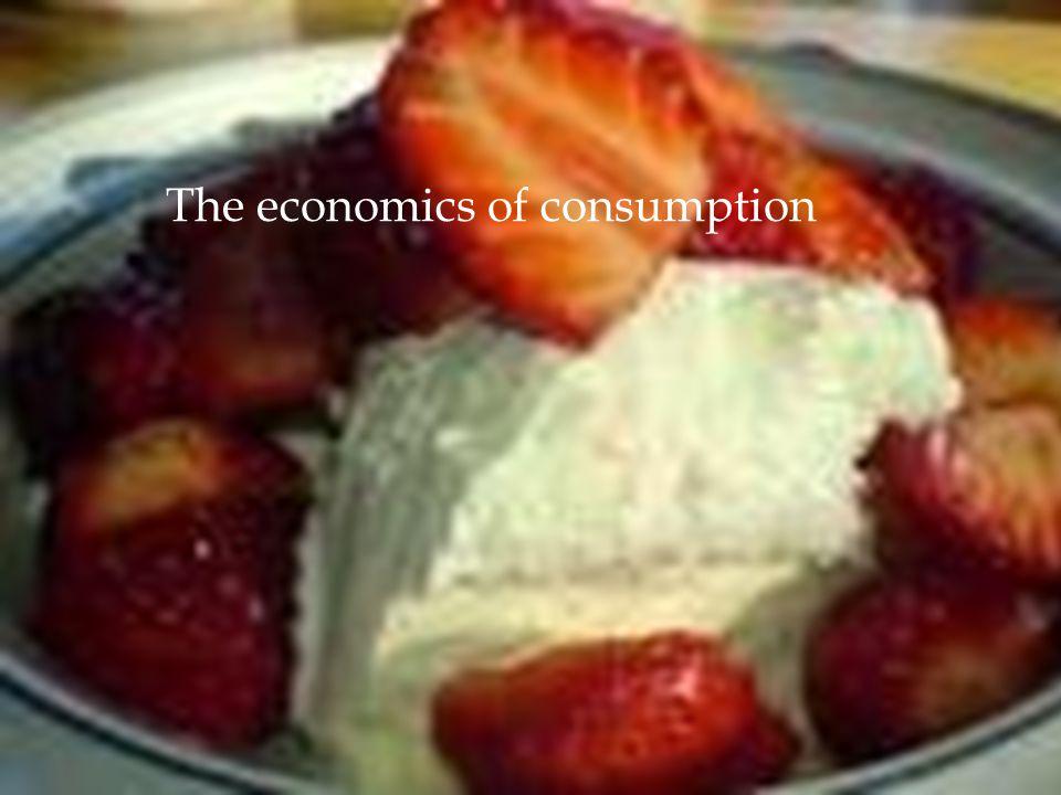 1 The economics of consumption