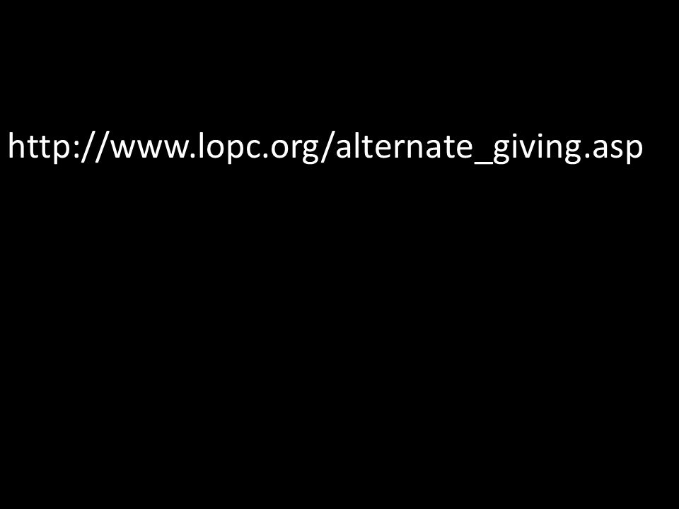 http://www.lopc.org/alternate_giving.asp