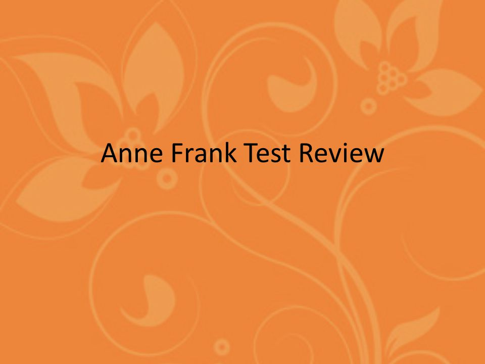 Anne Frank Test Review