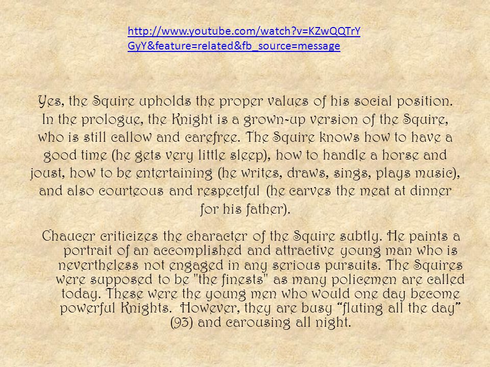 Social Class The Squire represents youthfulness, exuberance, curiosity and passion.