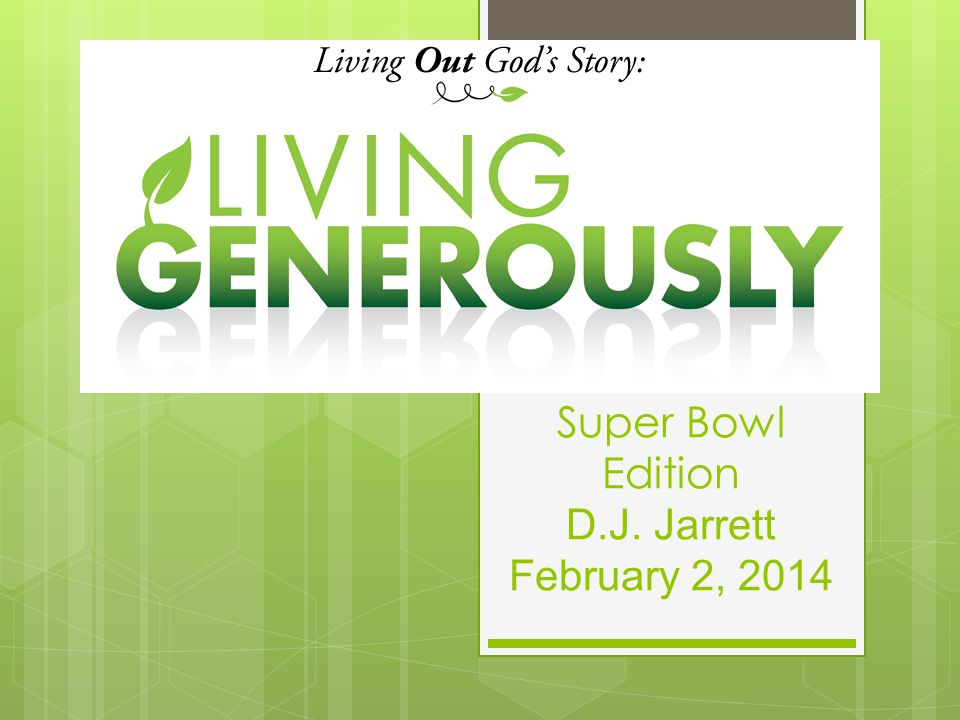 Super Bowl Edition D.J. Jarrett February 2, 2014