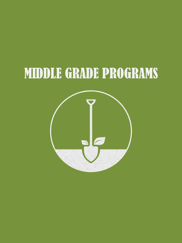 MIDDLE GRADE PROGRAMS