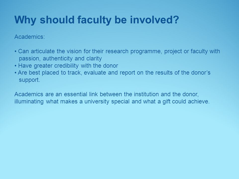 Why should faculty be involved.
