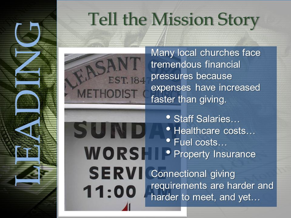 LEADING Many local churches face tremendous financial pressures because expenses have increased faster than giving.