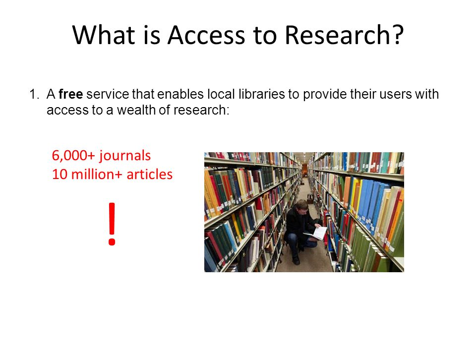 What is Access to Research.