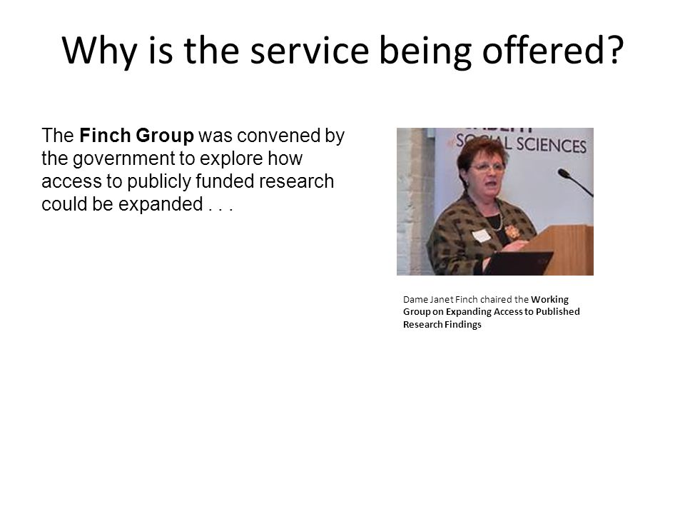 Why is the service being offered.