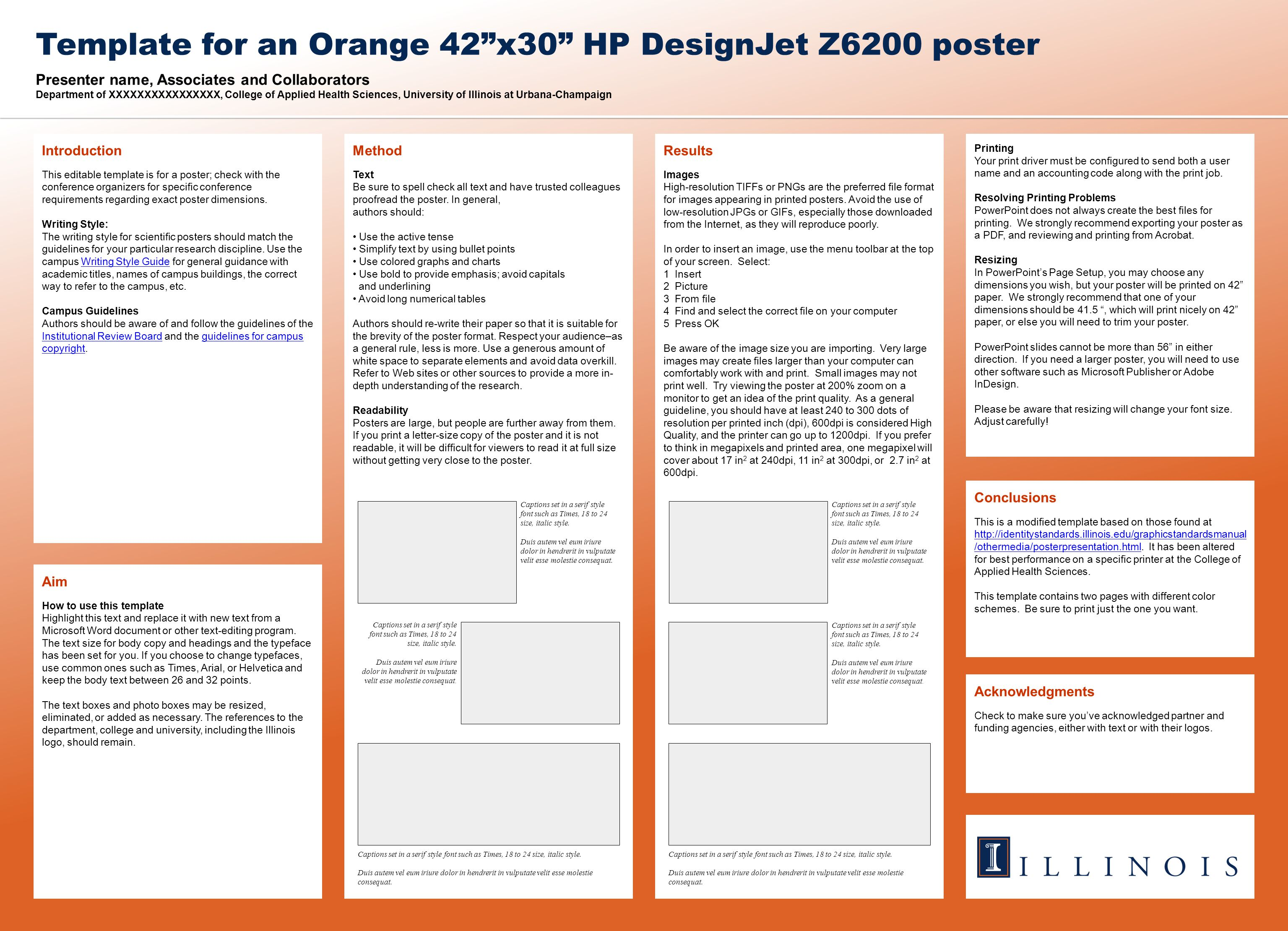 Presenter name, Associates and Collaborators Department of XXXXXXXXXXXXXXXX, College of Applied Health Sciences, University of Illinois at Urbana-Champaign Template for an Orange 42 x30 HP DesignJet Z6200 poster Acknowledgments Check to make sure you've acknowledged partner and funding agencies, either with text or with their logos.