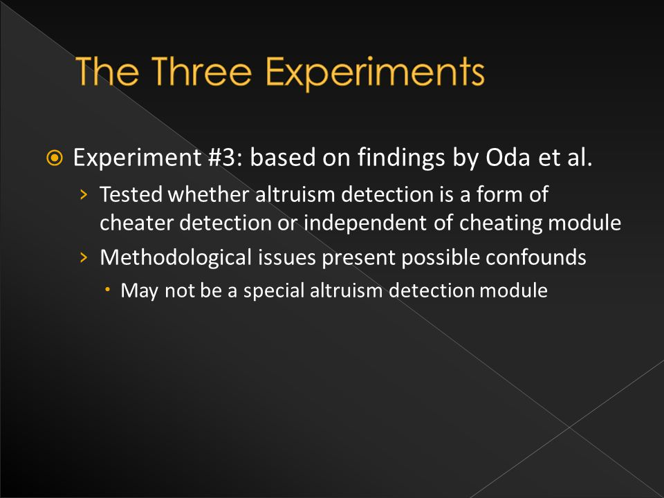  Experiment #3: based on findings by Oda et al.