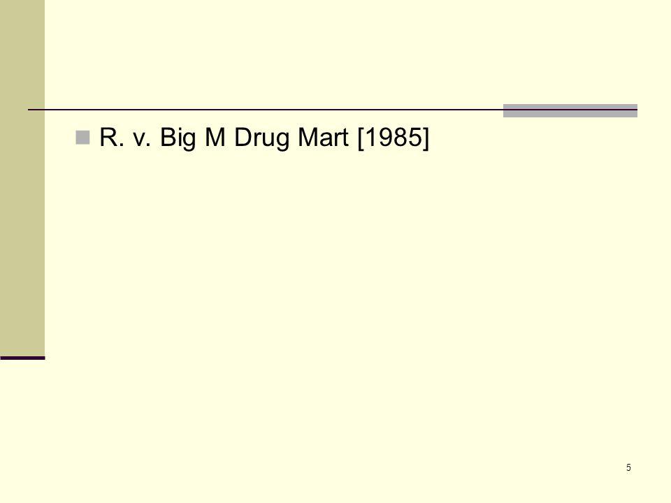 5 R. v. Big M Drug Mart [1985]