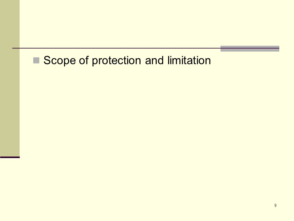 9 Scope of protection and limitation