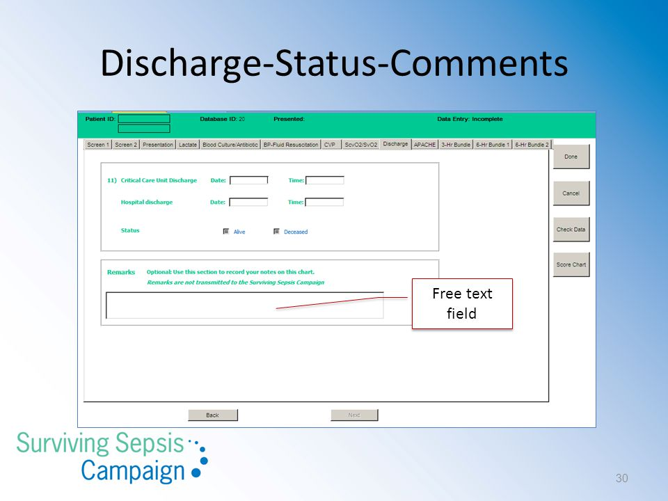 Discharge-Status-Comments Free text field 30