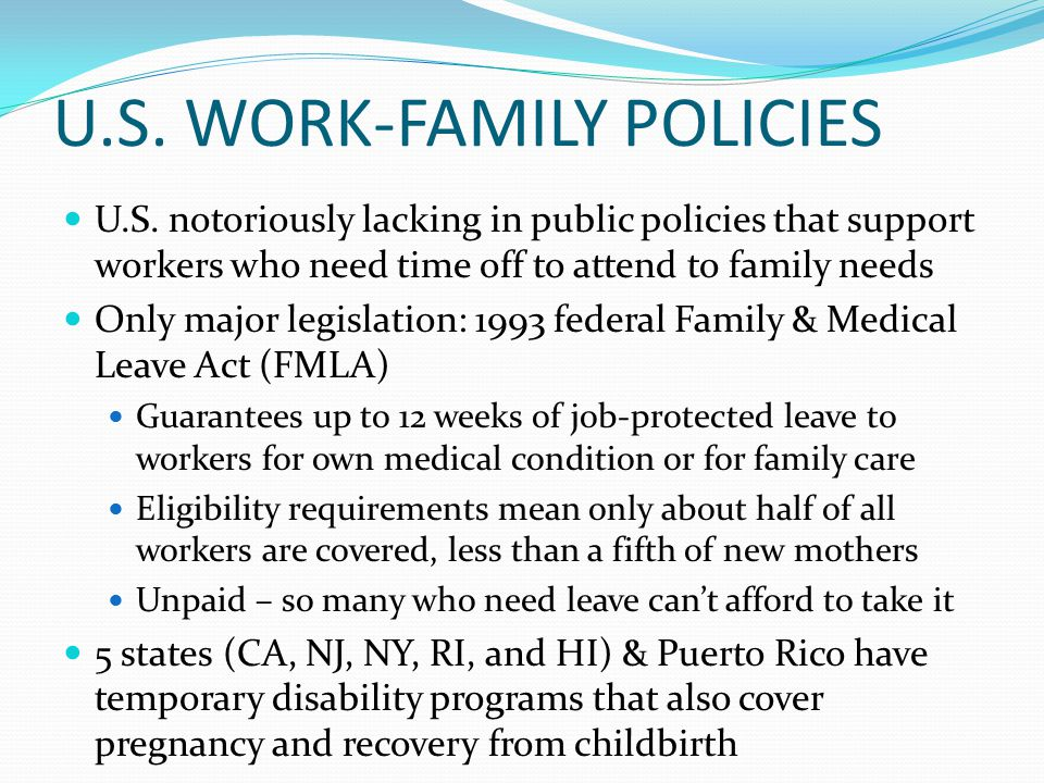 U.S. WORK-FAMILY POLICIES U.S.